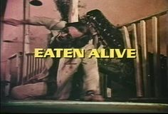 eaten alive (1977) by slates81, via Flickr