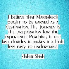- α в ѕ σ l u t є ☆ в l í ѕ ѕ (@absoluteblissyoga) op Instagram: 'M A R R A K E C H • مراكش . . #tahirshah #quote #marrakech #destination #ifeelit #thejourney…'