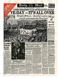 VE Day, The Daily Mail, May 8th 1945.