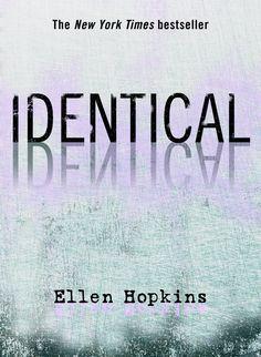 Ellen Hopkins-Identical
