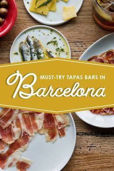 Must-Visit Tapas Bars In Barcelona, Spain