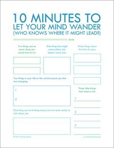 10-Minutes-to-Let-Your-Mind-Wander-Printable-Journal-Page-by-Christie-Zimmer.jpg and other fun printables