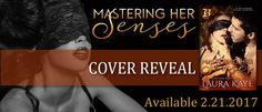 Mastering Her Senses by Laura Kaye - COVER REVEAL