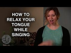 How to Relax Your Tongue While Singing - Tongue Tension - Felicia Ricci