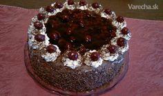 Višňovo-čokoládová torta (fotorecept) Slovak Recipes, Tiramisu, Treats, Cheesecake, Ethnic Recipes, Sweet, Food, Cakes, Sweet Like Candy