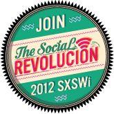 2012 South by Southwest Interactive (SXSWi) - The Social Revolucion - Austin, Texas