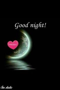Good Night For Him, Cute Good Night, Good Night Friends, Good Night Wishes, Good Night Sweet Dreams, Good Night Moon, Good Morning Good Night, Beautiful Good Night Images, Romantic Good Night