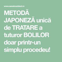 METODĂ JAPONEZĂ unică de TRATARE a tuturor BOLILOR doar printr-un simplu procedeu!