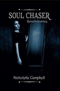 Soul Chaser: Raven's Journey by Nicholette Campbell, http://www.amazon.com/dp/B00O5CFPDG/ref=cm_sw_r_pi_dp_Y97ivb0N1MXZD