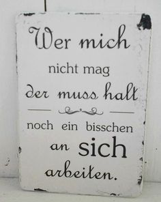Funny sayings and quotes to personalize products - Sprüche - Zitate Best Quotes, Funny Quotes, Life Quotes, Motivational Quotes, Inspirational Quotes, True Words, Cool Words, Quotations, Mindfulness