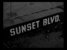"""""""Sunset Blvd."""""""