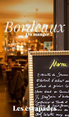 Les restaurants de Bordeaux   Où manger à Bordeaux ?