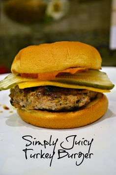 Simply Juicy Turkey Burger Recipe... (These were so yummy. I added a little bit of salt and pepper to them! I will make them again for sure. We also didn't use a bun we did a lettuce wrap and it was so much better!!