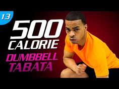35 Min. Explosive Dumbbell Tabata | 500 Calorie HIIT MAX Day 13 - YouTube