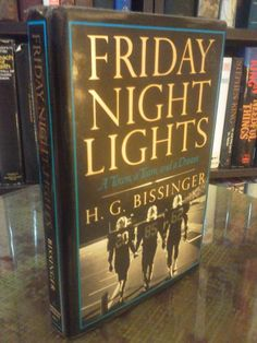 Turkey Day=Football Day  Friday Night Lights - H.G. Bissinger (1990, Hardcover)