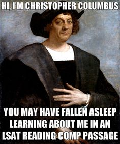 Columbus Day feels a little different to LSAT students than your average American...