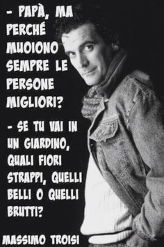 Massimo Troisi Maybe Meme, Italian Quotes, Humor, Some Words, Good Thoughts, Decir No, Quotations, Nostalgia, Film
