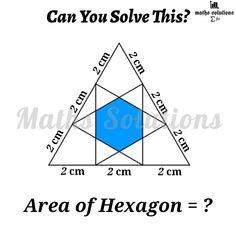 Find the area of regular hexagon Geometry Problems, Math Problems, Geometric Formulas, Mathematics Geometry, Math Questions, Brain Teasers, Math Resources, Sin Cos, School