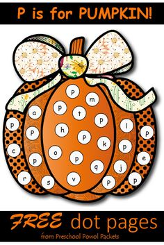 {FREE} P is for Pumpkin Dot Pages | Preschool Powol Packets