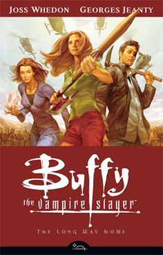 Buffy the Vampire Slayer Season Eight - The Long Way Home Comic Book