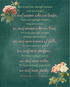 Elder Christofferson quote on Women from October 2013 LDS Conference (original quote by Margaret Nadauld)