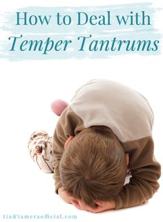Dealing with temper tantrums. Click through to read!