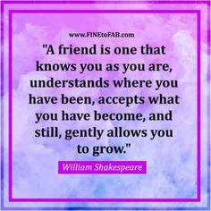 """""""Never take friendship for granted, you never know what tomorrow holds."""""""