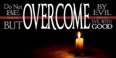 Overcome Evil with Good: God's Plan for Facing Tragedy Gods Plan, Christian Music, Spiritual Inspiration, The Past, Spirituality, At Least, Author, Neon Signs, How To Plan
