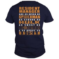 Resident Manager Are As Quick As Spiderman As Strong As Hulk As Smart As Ironman T Shirt, Hoodie Resident Manager