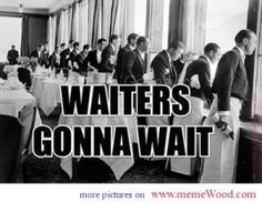 funny pictures of people waiters