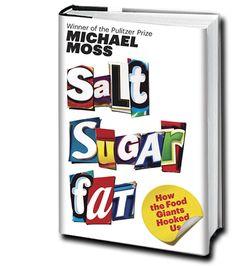 Salt, Sugar, Fat book/ article on junk food