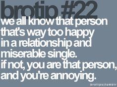 brotip 22: i know those people