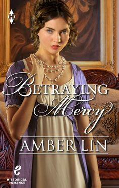 HFVBT Presents Amber Lin's Betraying Mercy Blog Tour, August 4-22.