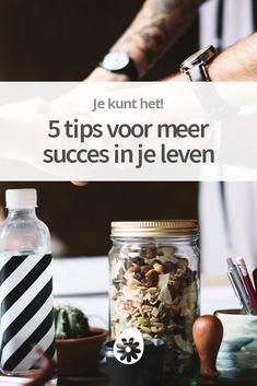 Wil je graag meer succes in je leven ervaren? In dit artikel vind je 5 fundamentele tips.