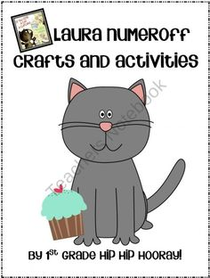 If You Give A ...Laura Numeroff Stories Crafts and Activities! product from First-Grade-Hip-Hip-Hoora on TeachersNotebook.com