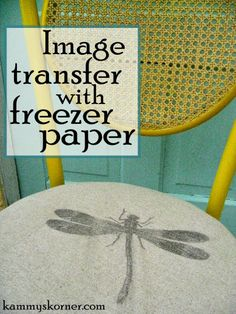 Kammy's Korner: Yellow Retro Bistro Chair - transferring images on to fabric using freezer paper