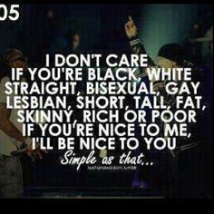 seriousleeeeeee. just b nice. i might even hug u. mayb kiss. possibly wit tongue. so mo lika love lick ,)*