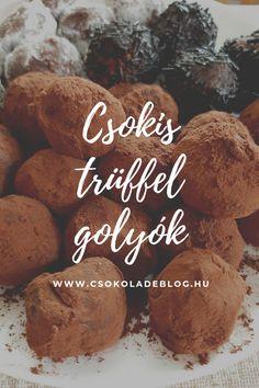 Ezek a csokis trüffel golyók a csoki mennyországba csábítanak! Wok, Cookies, Chocolate, Desserts, Crack Crackers, Tailgate Desserts, Deserts, Biscuits, Chocolates
