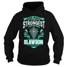 I Love SLAWSON SLAWSONYEAR SLAWSONBIRTHDAY SLAWSONHOODIE SLAWSON NAME SLAWSONHOODIES  TSHIRT FOR YOU Shirts & Tees