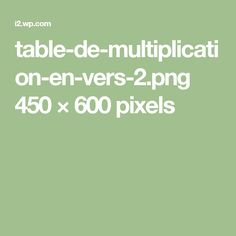 table-de-multiplication-en-vers-2.png 450×600 pixels