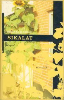 Sikalat | Kirjasampo.fi - kirjallisuuden kotisivu