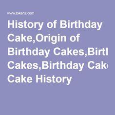 Fabulous History Of Birthday Cake Origin Of Birthday Cakes Birthday Cake Funny Birthday Cards Online Chimdamsfinfo