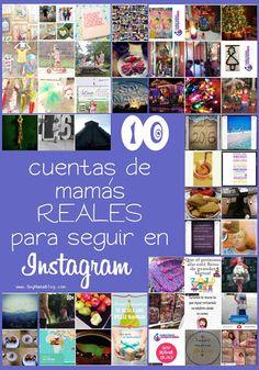 10 cuentas de mamás REALES para seguir en Instagram   Soy Mamá Blog