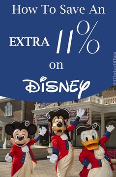 How To Save An EXTRA 11%    On Your Disney Vacation!!
