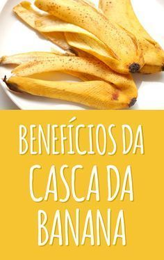 A casca de banana é rica em fibras, que melhoram o funcionamento do intestino, e tem mais minerais que a própria fruta, como o potássio e o cálcio, que fortalecem os ossos e previnem cãibras musculares. #casca #banana