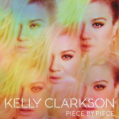 Kelly Clarkson - Piece By Piece on 2LP