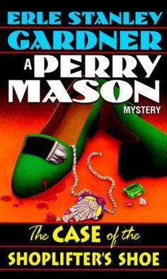 The Case of the Shoplifter's Shoe (Perry Mason)