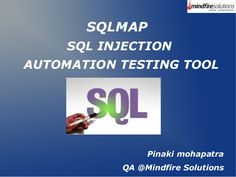 SQLMAP Tool Usage - A  Heads Up by Mindfire Solutions via slideshare