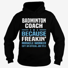 #Badminton Coach, Order HERE ==> https://www.sunfrog.com/Jobs/120872900-609264943.html?58114, Please tag & share with your friends who would love it, #renegadelife #christmasgifts #birthdaygifts #badminton design, badminton logo, badminton racket #family #legging #shirts #tshirts #ideas #popular #everything #videos #shop