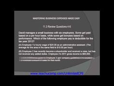 Get unlimited CPE at http://www.teachucomp.com/unlimitedCPE. A clip from Business Expenses-CPE Edition:Introduction to Business Expenses Review Questions 4-6  .